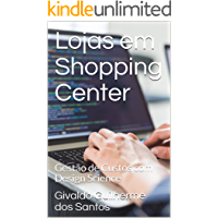 Lojas em Shopping Center: Gestão de Custos com Design Science