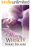 Wine & Whiskey: Everything for You - A Bad Boy Mobster Romance (Surviving Absolution Book 2)