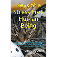 Keys of a Stress Free Human Being: Learn to manage stress trough a book inspired by the Ziva Meditation, David Allen and…