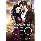 A paixão do CEO (Phillips e Madeline)