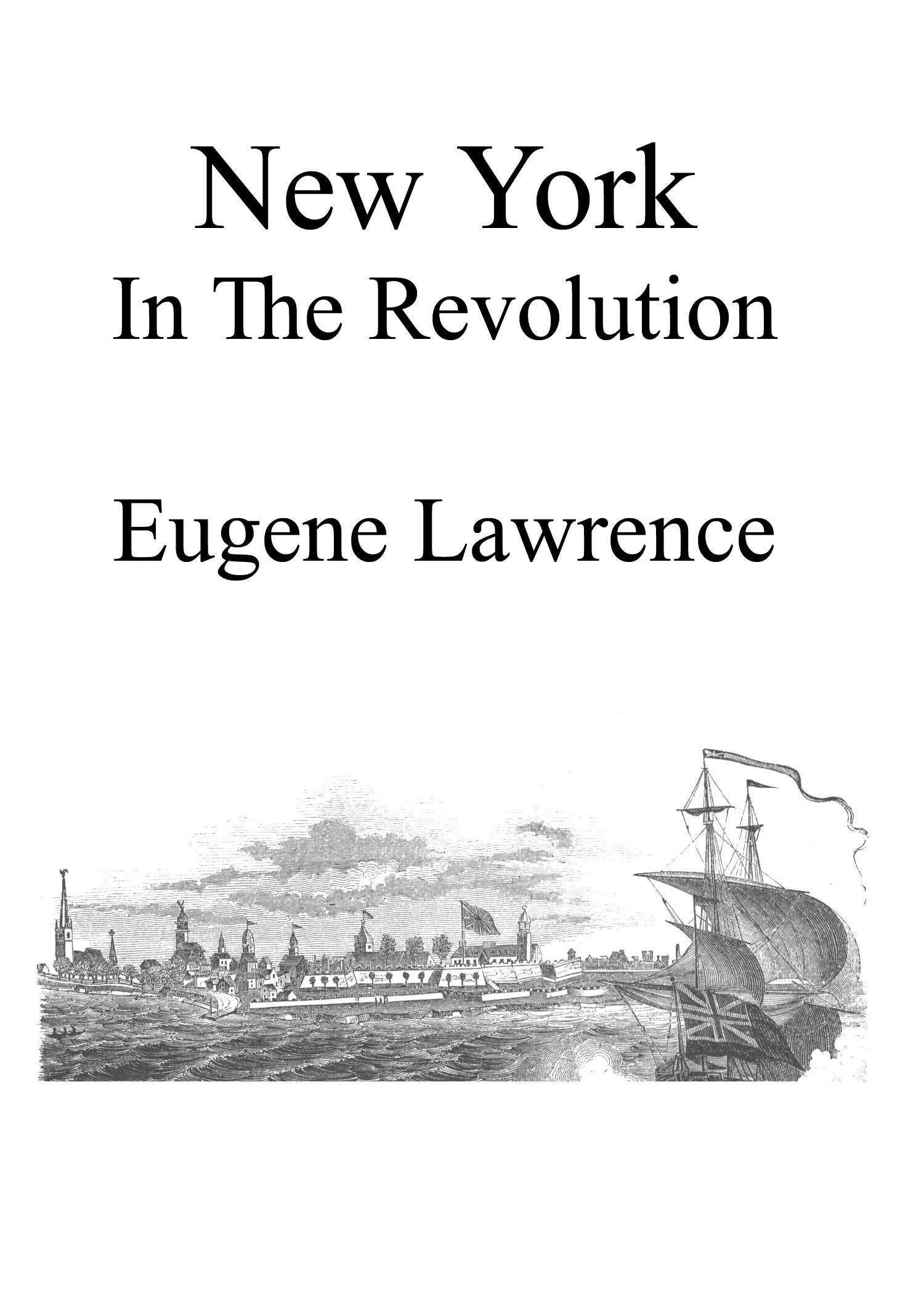 Read Online New York in the Revolution, Illustrated pdf