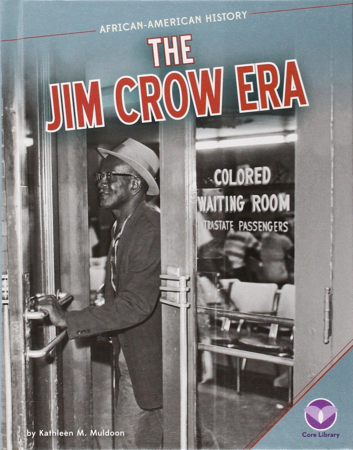 Jim Crow Era (African-American History)