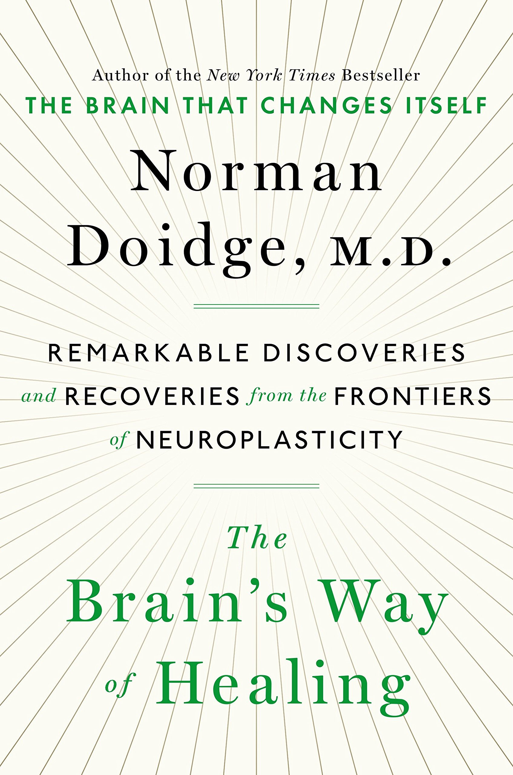 b483d469e7 Amazon.fr - The Brain's Way of Healing: Remarkable Discoveries and ...