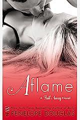 Aflame: A Fall Away Novel