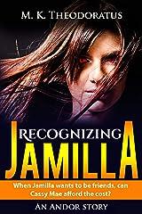 Recognizing Jamilla Kindle Edition