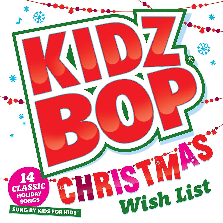 KIDZ BOP Kids - KIDZ BOP Christmas Wish List - Amazon.com Music