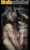 Fears in the Dark: A Darkest Needs Novel