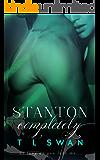 Stanton Completely: (Stanton #3)