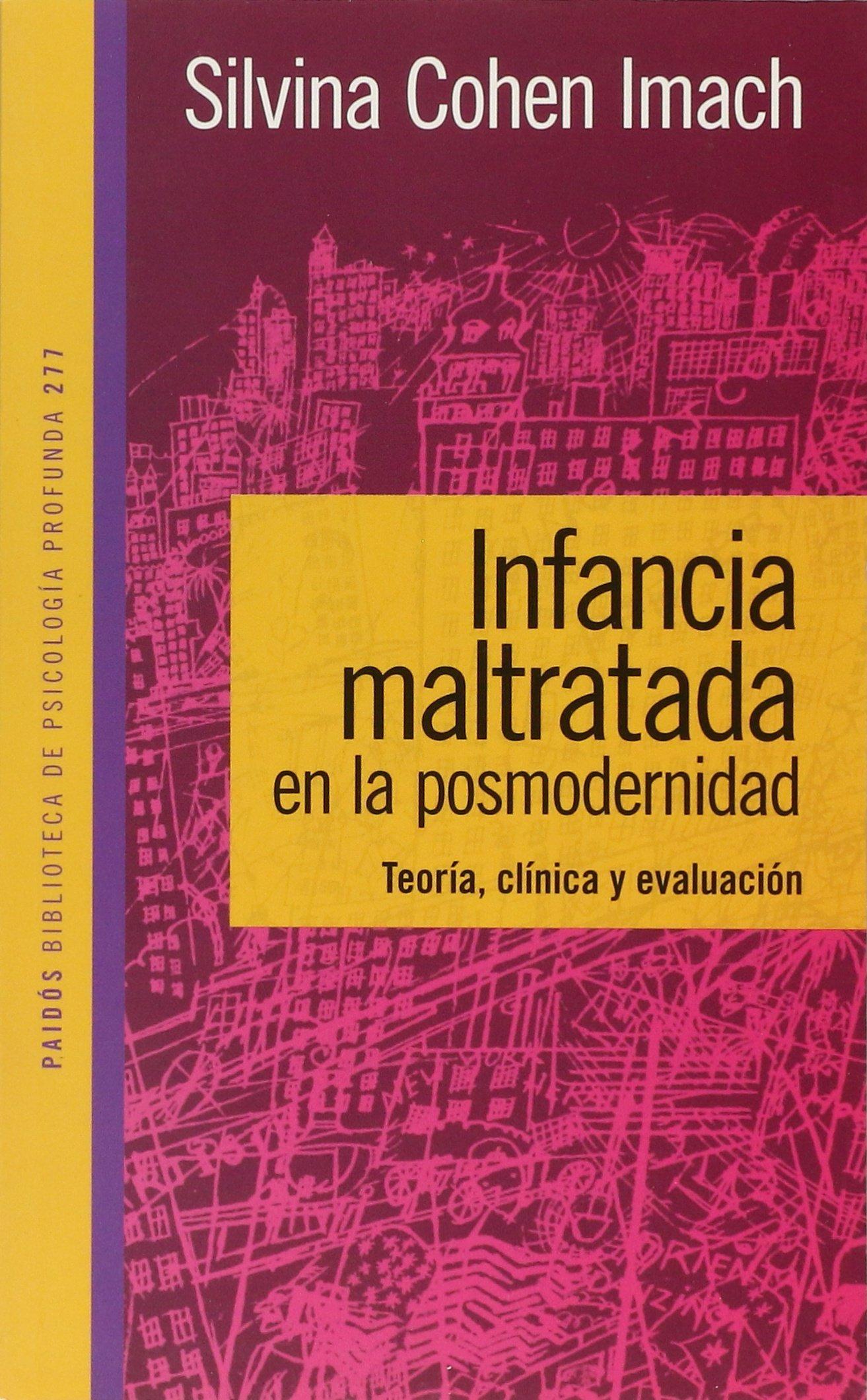 INFANCIA MALTRATADA EN LA POSMODERNIDAD (Spanish Edition): COHEN: 9789501242775: Amazon.com: Books