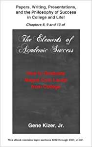 Papers, Writing, Presentations and the Philosophy of Success in College and Life!