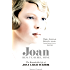 Joan: Beauty, Rebel, Muse: The Remarkable Life of Joan Leigh Fermor