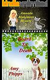 Board To Death: Amanda Blakemore Mystery Book 2 (Amanda Blakemore Cozy Mystery)