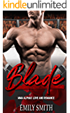 Blade: A MMA Alphas' Love Their Curvy Young Women Romance (Blade Fitness Book 1)
