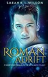 Roman Adrift: Prequel to The Matsumoto Trilogy