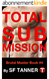 Total Submission (Brutal Master Series Book 4) (English Edition)