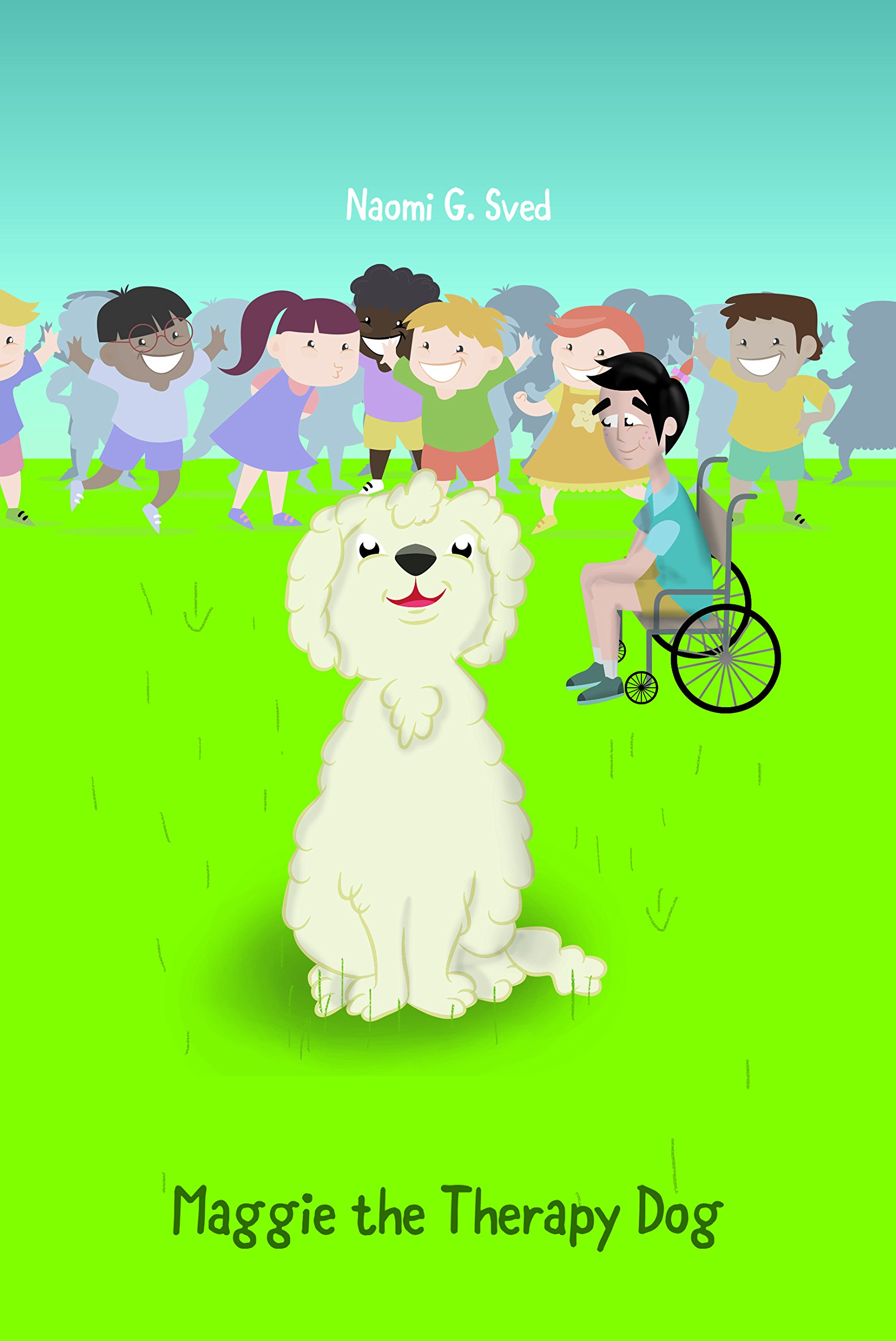 Maggie The Therapy Dog: Naomi G Sved: 9781786120014: Amazon: Books