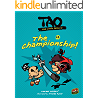 The Championship!: Book 4 (Tao, the Little Samurai)