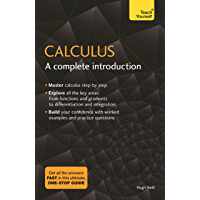 Calculus: A Complete Introduction: The Easy Way to Learn Calculus (Teach Yourself) (English Edition)