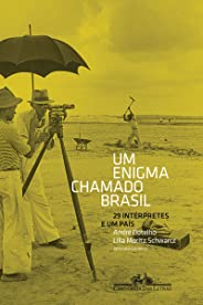 Um enigma chamado Brasil: 29 intérpretes e um país
