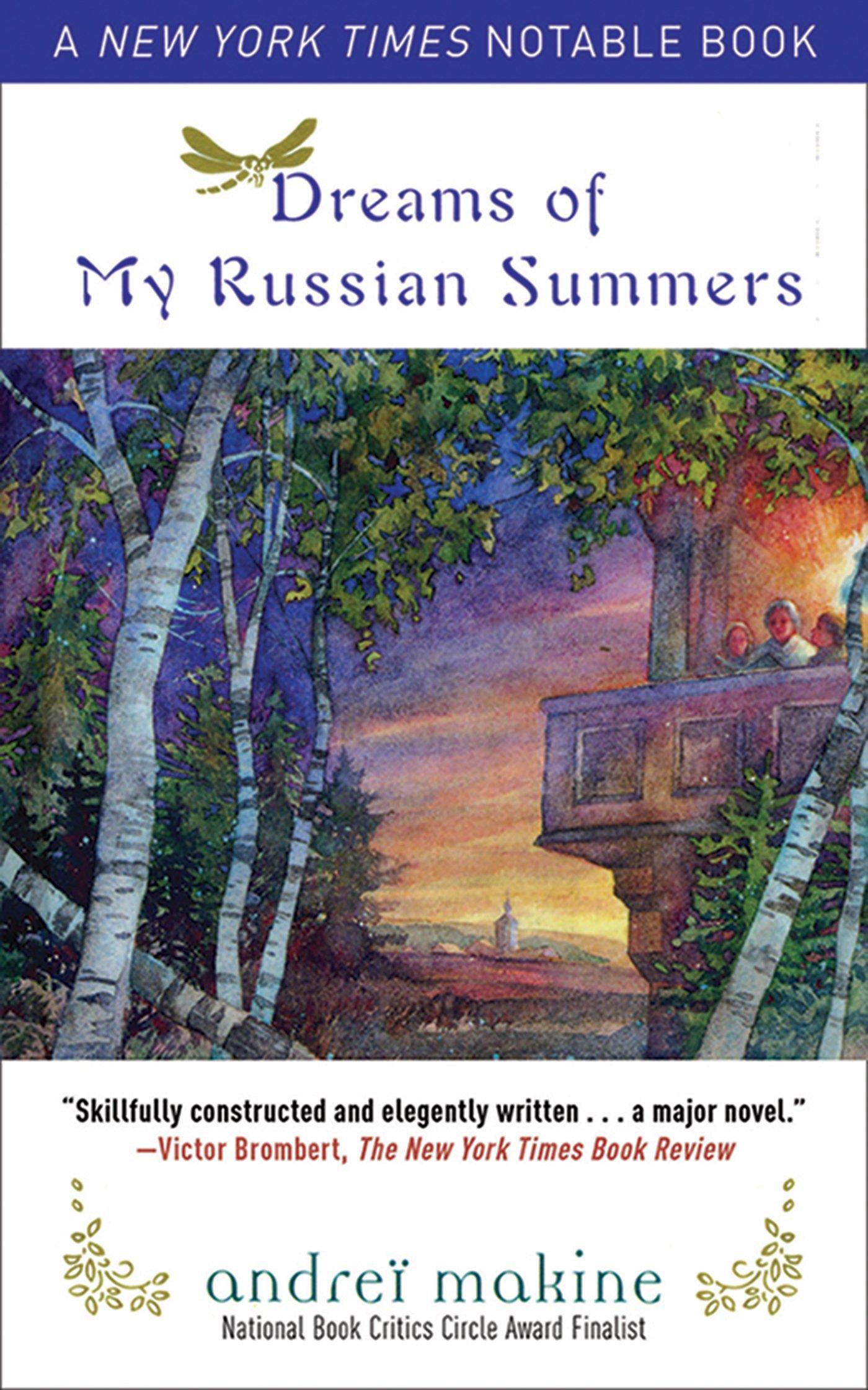 dreams of my russian summers a novel andreï makine geoffrey dreams of my russian summers a novel andreï makine geoffrey strachan 9781611450545 amazon com books