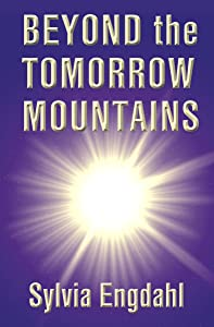 Beyond the Tomorrow Mountains (Children of the Star Book 2)