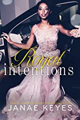 Royal Intentions Kindle Edition