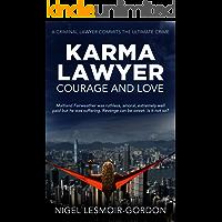 Karma Lawyer : Courage and Love