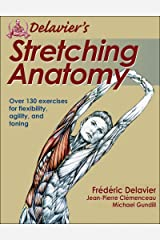 Delavier's Stretching Anatomy Paperback