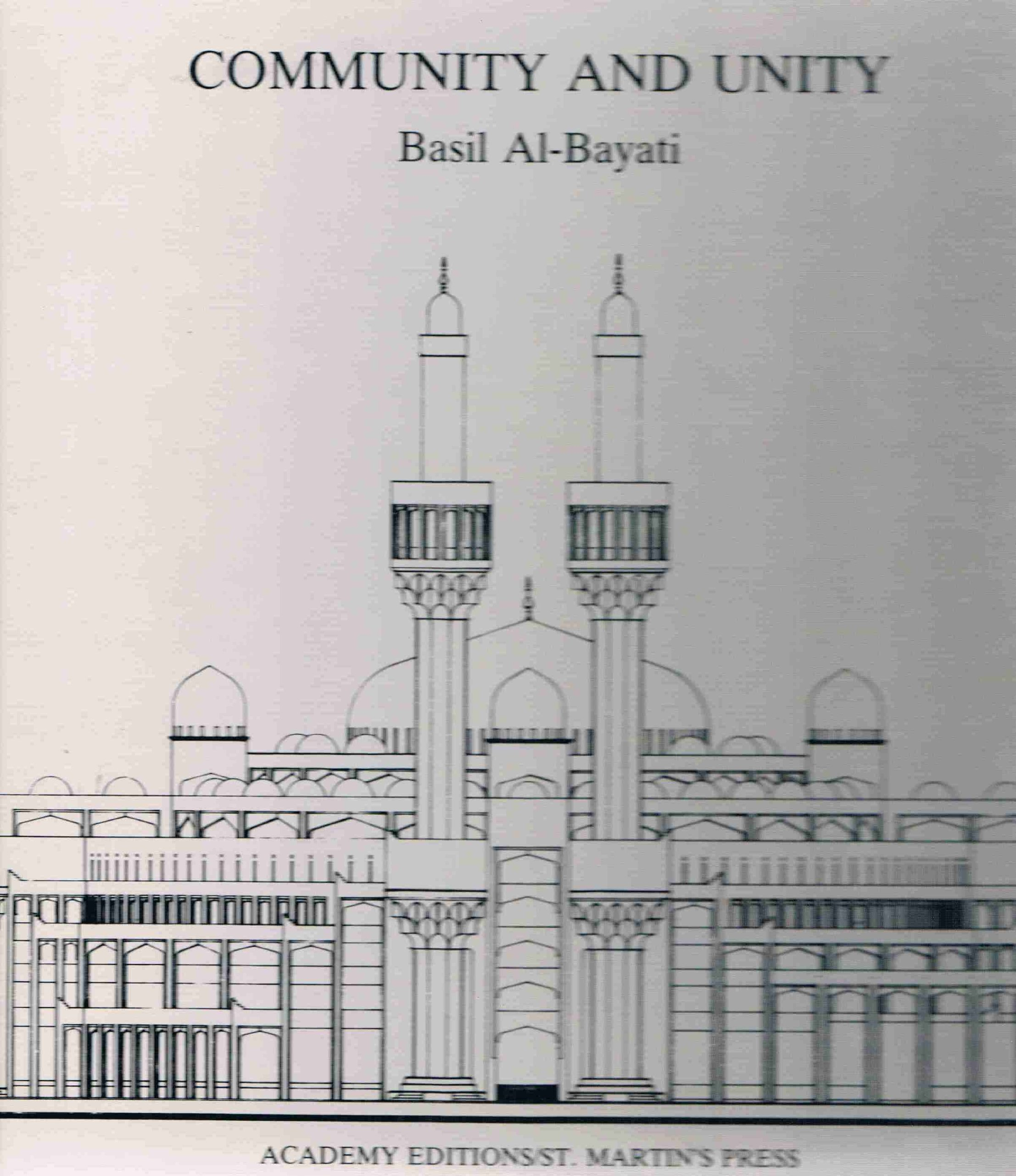 Community and Unity: Basil Al-Bayati: 9780312152987: Amazon com: Books