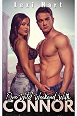 One Wild Weekend with Connor: A Steamy Suspense Romance Kindle Edition