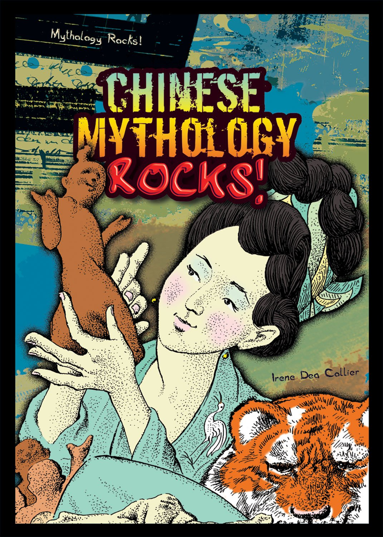 Chinese Mythology Rocks! pdf