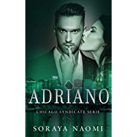 Adriano (Chicago Syndicate serie Book 3)