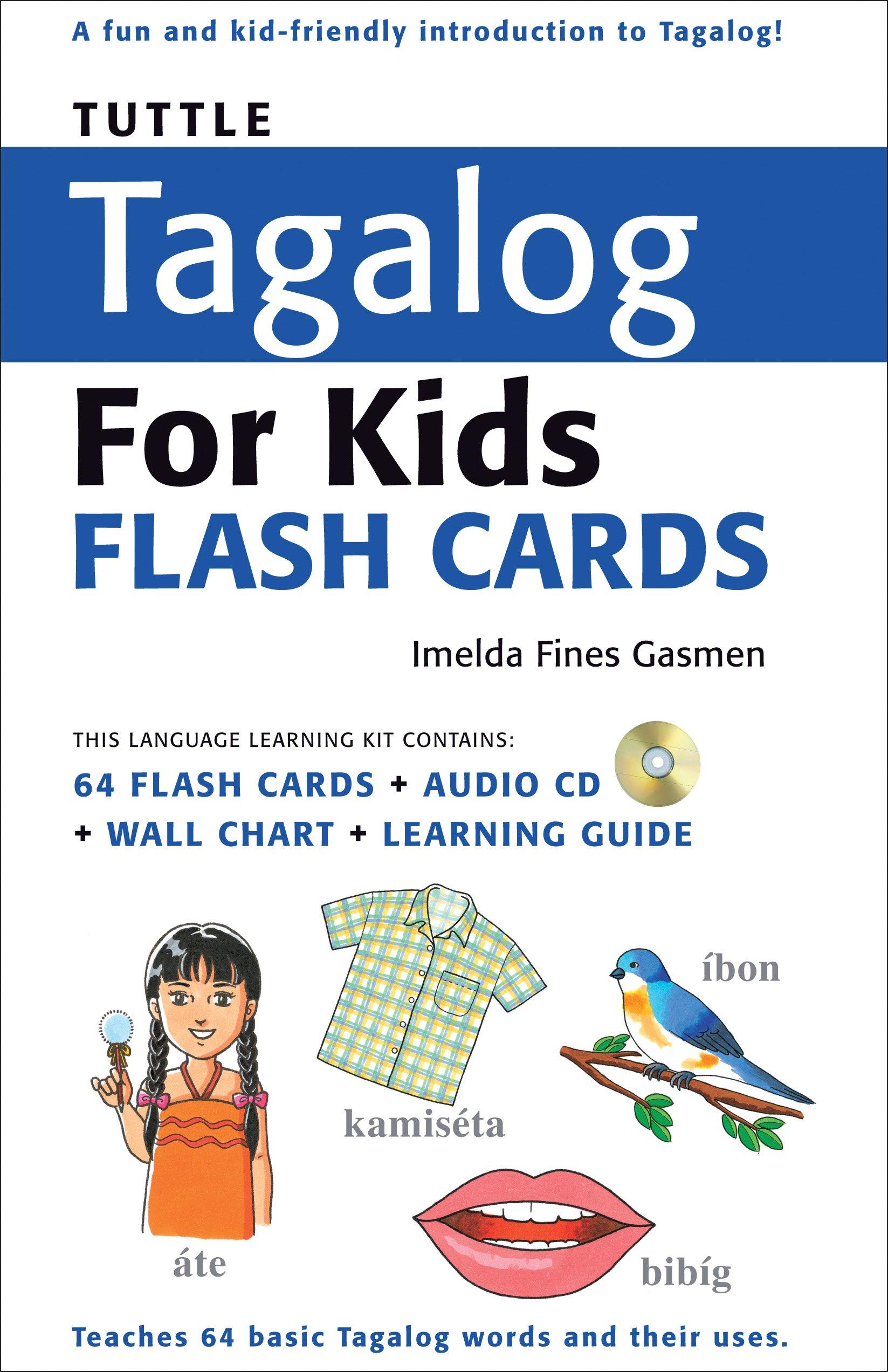 Tuttle tagalog for kids flash cards kit includes 64 flash cards tuttle tagalog for kids flash cards kit includes 64 flash cards audio cd wall chart learning guide tuttle flash cards imelda fines gasmen ccuart Images
