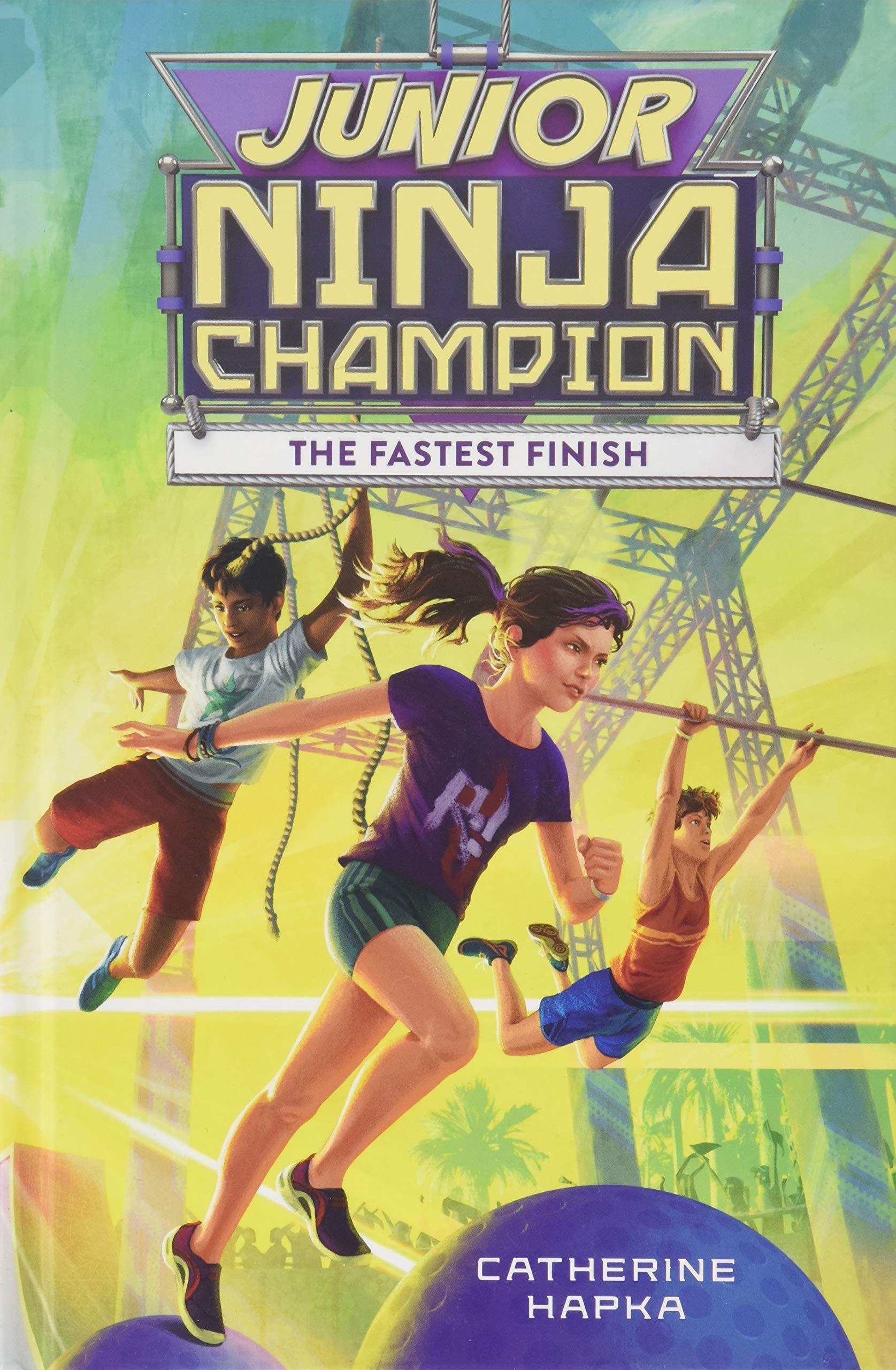 Junior Ninja Champion: The Fastest Finish: Catherine Hapka ...