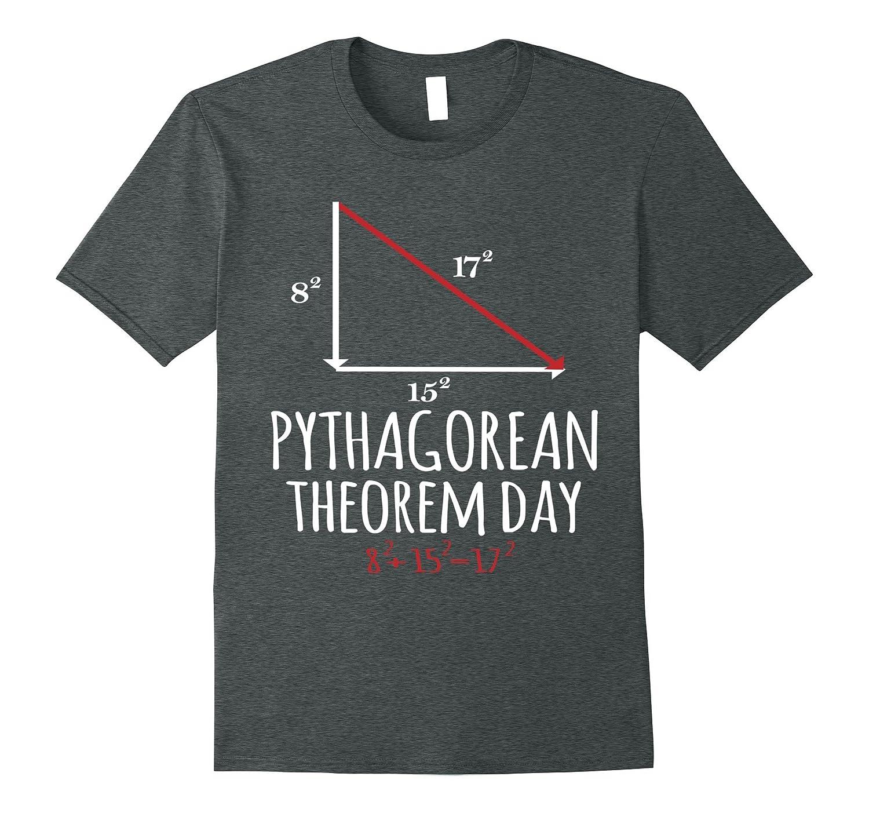 Pythagorean Theorem Day on 08-15-17 T-Shirt | Teachers Gift-BN