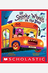 The Spooky Wheels on the Bus Kindle Edition