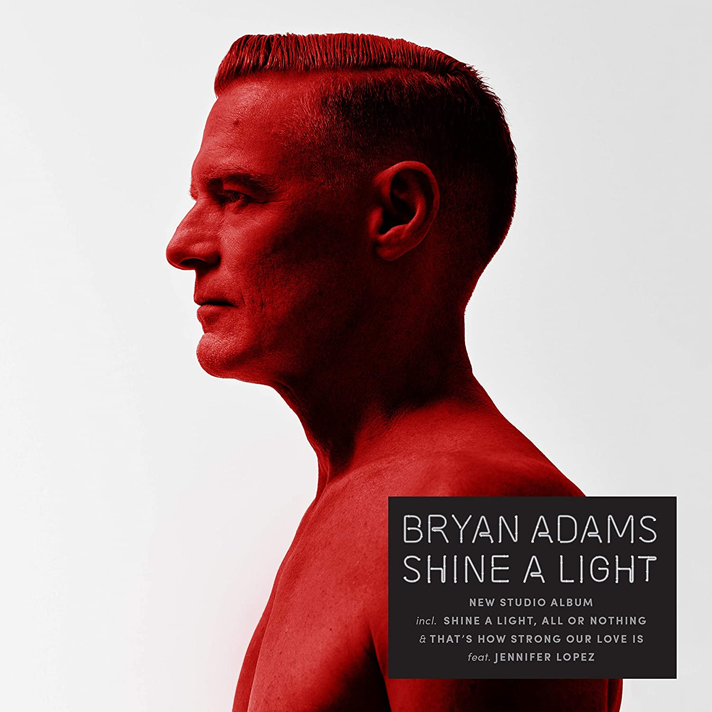 Shine A Light by Bryan Adams: Amazon.co.uk: Music