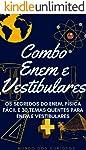 Combo Enem e Vestibulares: Os Segredos do ENEM, Física Fácil e 30 Temas Quentes para Enem e Vestibulares
