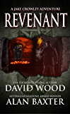 Revenant: A Jake Crowley Adventure (Jake Crowley Adventures Book 3)