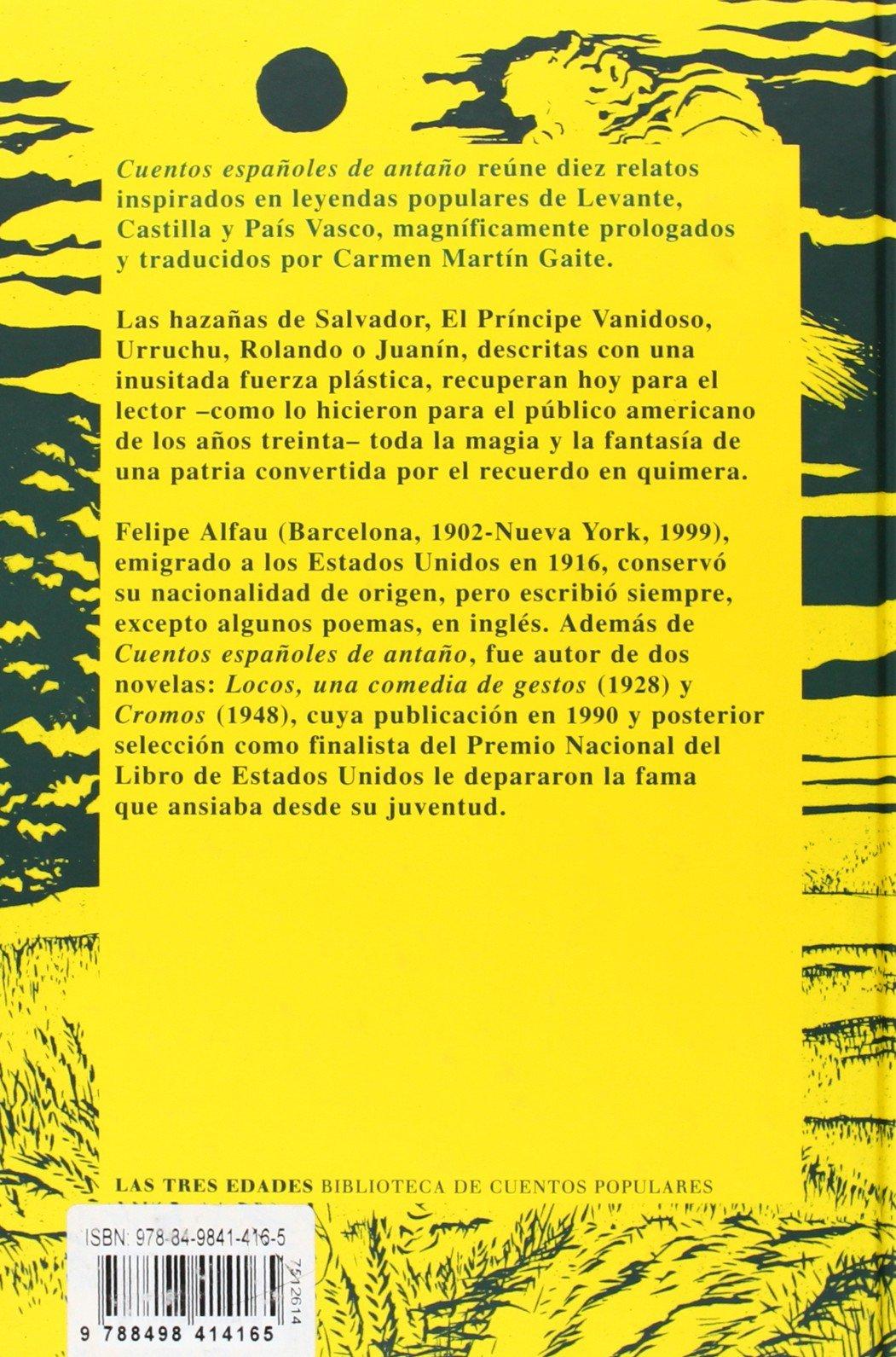 Cuentos españoles de antaño: 14 Las Tres Edades/ Biblioteca de Cuentos Populares: Amazon.es: Alfau, Felipe, Wells, Rhea, Martín Gaite, Carmen, Martín Gaite, Carmen: Libros
