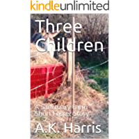 Three Children: A Sanctuary Farm Short Foster Story