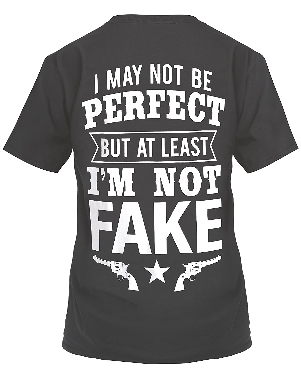 94077a8fee514 Amazon.com  Cute n  Country Shirt  I May Not Be Perfect But at Least I m  Not Fake Black  Clothing