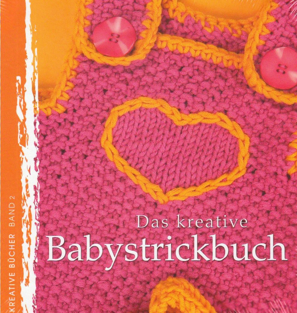 Das kreative Babystrickbuch