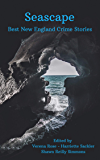 Seascape: The Best New England Crime Stories 2019