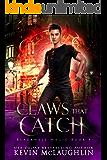 Claws That Catch: A military academy urban fantasy (Blackwell Magic Book 4)