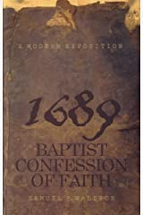 Modern Exposition of 1689 Baptist Confession of Faith Paperback