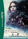 Star Wars - Rogue One - Le roman du film (Bibliothèque Verte Plus)