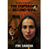 The Emperor's Second Wife (The Rise of The Aztecs Book 3)