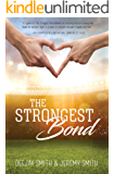 The Strongest Bond