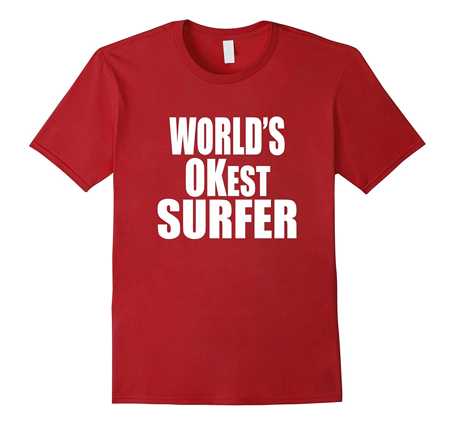 Funny World's OKest Surfing For Surfing Fans-FL